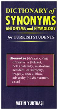 Dictionary of synonyms antonyms and etymology